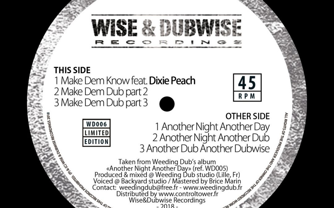 Weeding Dub, Dixie Peach – Make Dem Know