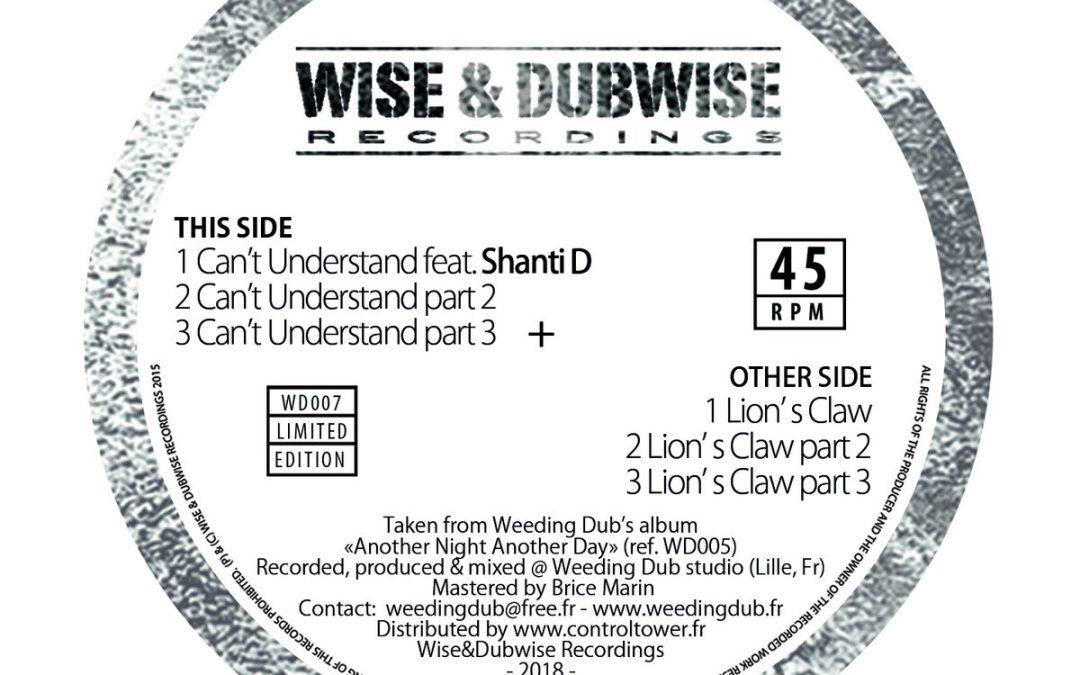 Weeding Dub, Shanti D – Can't Understand / Lion's Claw